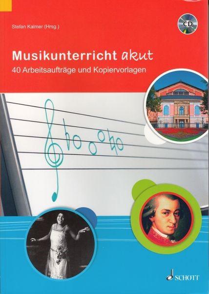 Kalmer, Stefan: Musikunterricht akut