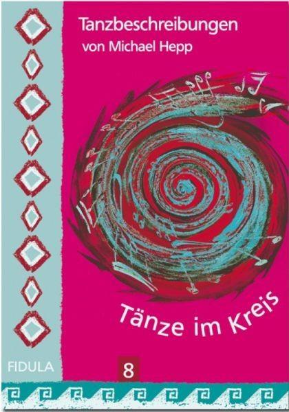 Hepp, Michael: Tänze im Kreis 8
