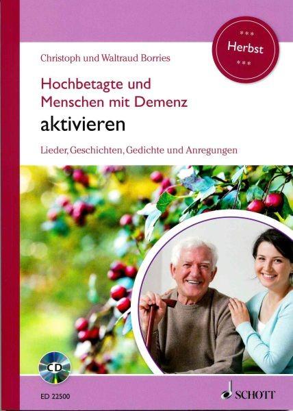 Borries, Christoph + Waltraud: Hochbetagte und Menschen mit Demenz aktivieren