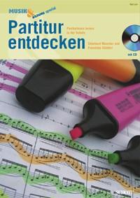 Günther, Franziska + Mascher, Ekkehard: Partitur entdecken