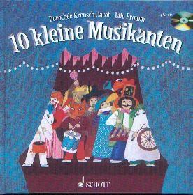 Kreusch-Jacob /Fromm, Lilo: 10 kleine Musikanten