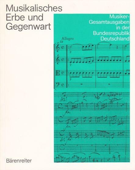 : Musikalisches Erbe und Gegenwart.