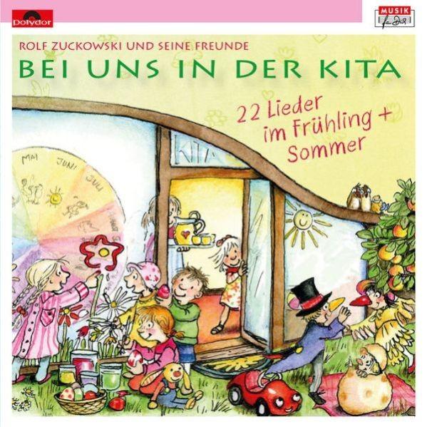 Zuckowski, Rolf (1947): Bei uns in der Kita  - CD