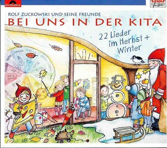 Zuckowski, Rolf (1947): Bei uns in der Kita  - CD Hebst-Winter
