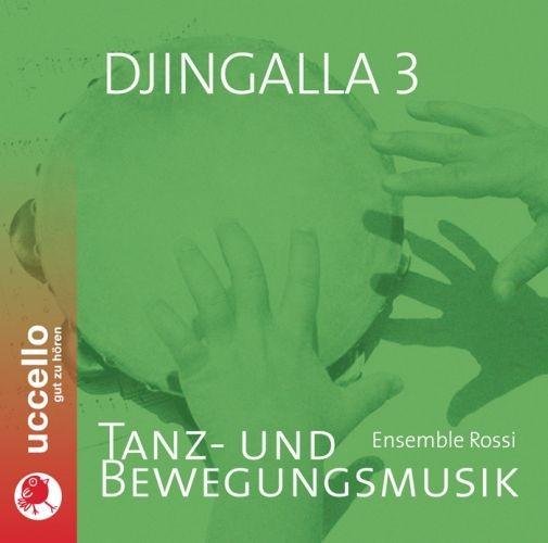 Ensemble Rossi: Djingalla 3