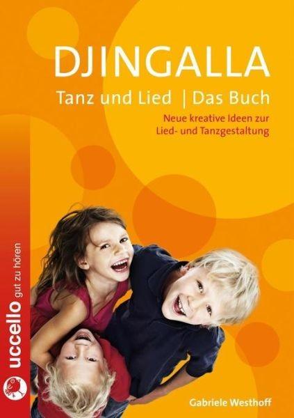 Westhoff, Gabriele: Djingalla - Tanz und Lied - Das Buch