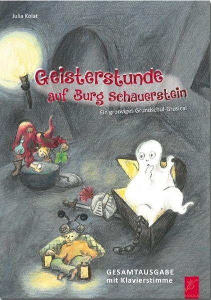 Kolat, Julia: Geisterstunde auf Burg Schauerstein