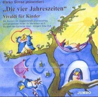 Simsa, Marko: Die vier Jahreszeiten - Vivaldi für Kinder CD