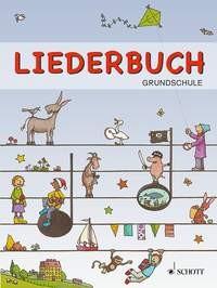 Schnelle, Frigga  (Hrsg.): Liederbuch Grundschule