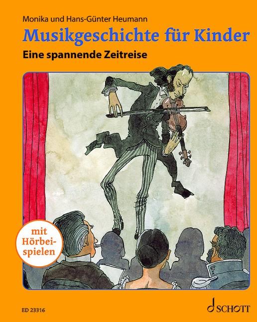 Heumann, Hans-Günter u. Monika: Musikgeschichte für Kinder