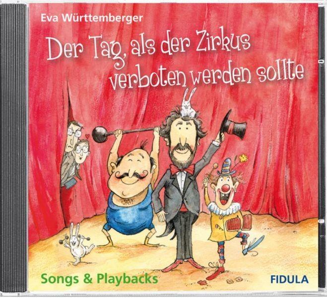 Württemberger, Eva: Der Tag, als der Zirkus verboten werden sollte -CD