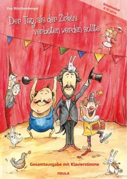 Württemberger, Eva: Der Tag, als der Zirkus verboten werden sollte