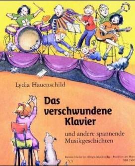 Hauenschild, Lydia: Das verschwundene Klavier