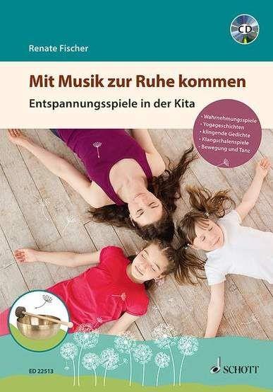 Fischer, Renate: Mit Musik zur Ruhe kommen