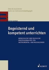 Fahrner, Dieter: Begeisternd und kompetent unterrichten