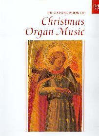 .: The Oxford Book of Christmas Organ Music