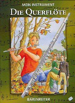 Heimbucher, Chr /Prange, H.: Mein Instrument - Die Querflöte
