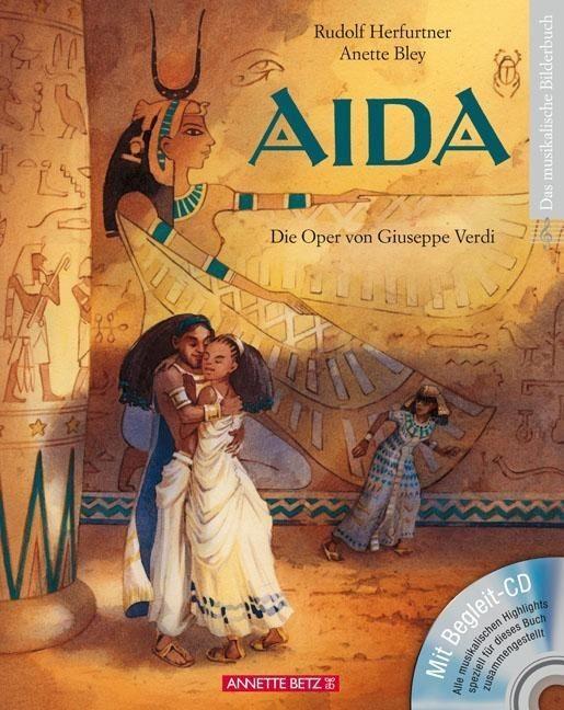Herfurtner, Rudolf: Aida. Mit CD