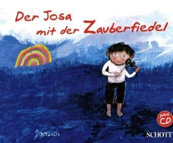 Janosch: Der Josa mit der Zauberfiedel