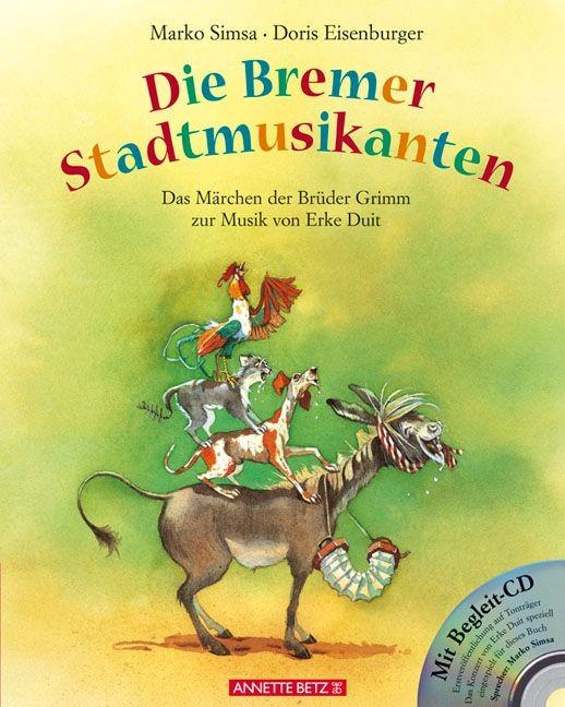 Simsa, Marko: Die Bremer Stadtmusikanten. Mit CD