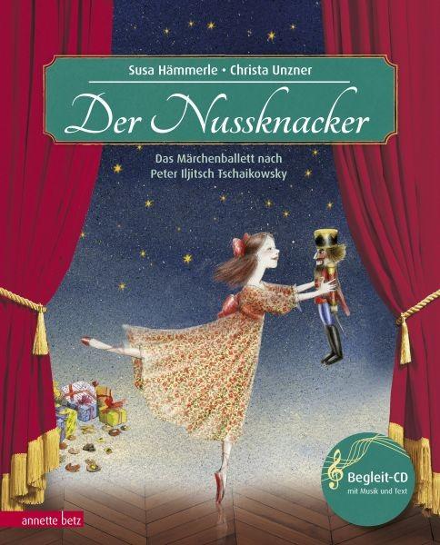 Hämmerle, Susa: Der Nussknacker. Mit CD