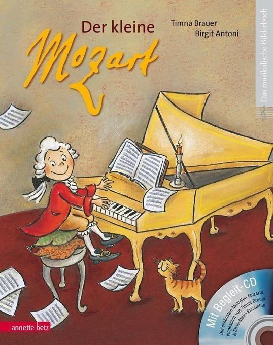 Brauer, Timna: Der kleine Mozart - mit CD