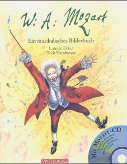 Ekker, Ernst A. &  Eisenburger, Doris: Wolfgang Amadeus Mozart, mit Audio-CD