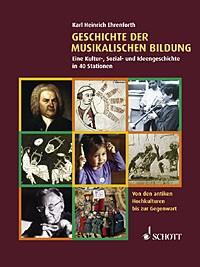 Ehrenforth, Karl Heinrich: Geschichte der musikalischen Bildung