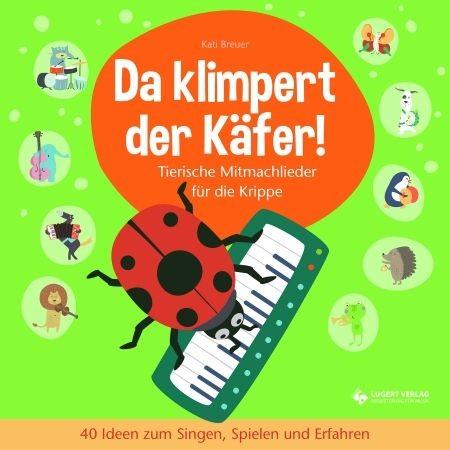 Breuer, Kati: Da klimpert der Käfer