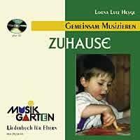 MUSIKGARTEN 1: Wir machen Musik - Zuhause - mit CD