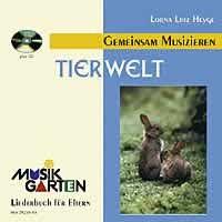 MUSIKGARTEN 1: Wir machen Musik - Tierwelt mit CD