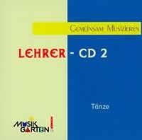MUSIKGARTEN 1: Wir machen Musik - CD 2