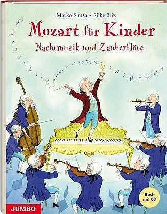 Simsa, Marko: Mozart für Kinder. Nachtmusik und Zauberflöte