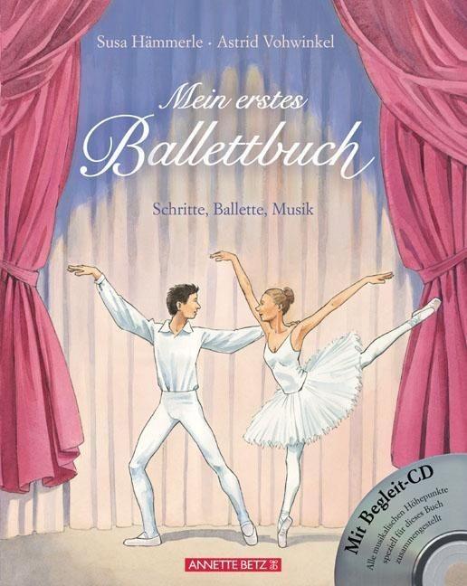 Hämmerle, Susa: Mein erstes Ballettbuch mit CD