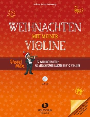 Holzer Rhomberg Andrea: Weihnachten mit meiner Violine