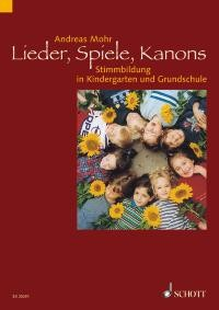 Mohr, Andreas: Lieder, Spiele, Kanons