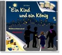 Führe, Uli: Ein Kind und ein König - CD