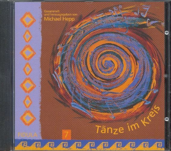 Hepp, Michael: Tänze im Kreis 7 - CD