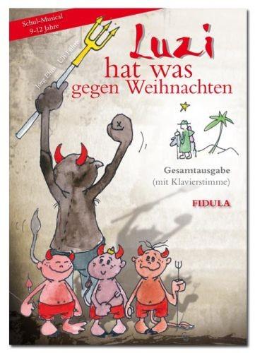 Führe, Uli + Ehni, Jörg: Luzi hat was gegen Weihnachten