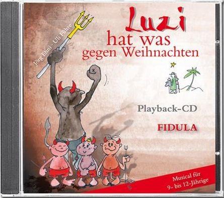 Führe, Uli + Ehni, Jörg: Luzi hat was gegen Weihnachten - Playback CD