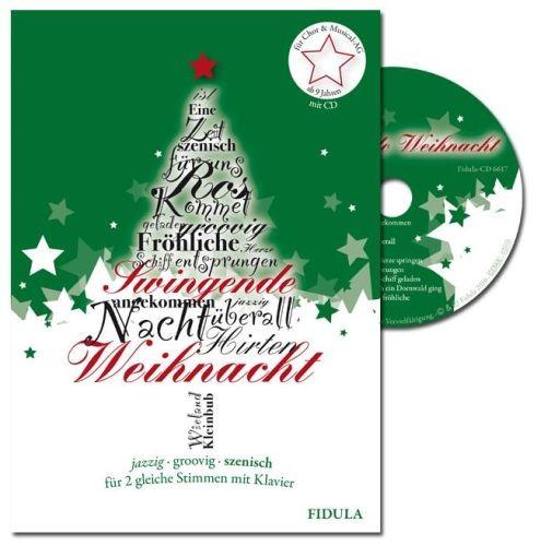 Kleinbub, Wieland: Swingende Weihnacht (incl. CD)