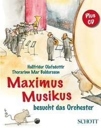 Olafsdottir, Hallfridur: Maximus Musikus besucht das Orchester