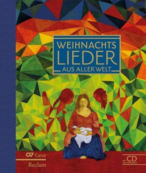 Schmeisser, Martin + Riedl, Christine(Hrsg.): Weihnachtslieder aus aller Welt