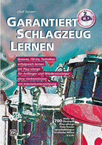 Satzer, Olaf: Garantiert Schlagzeug Lernen