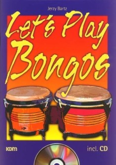 Bartz, Jerzy: Let's Play Bongos, m. CD-Audio