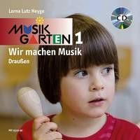 Heyge, Lorna Lutz: Musikgarten 1 - Draußen - Liederheft inkl. CD