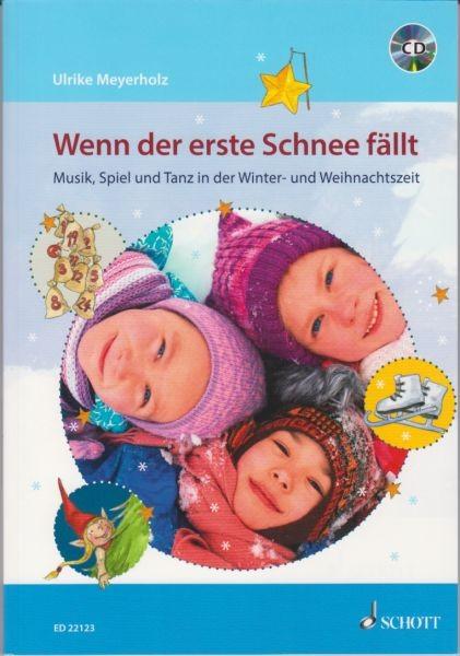 Meyerholz, Ulrike: Wenn der erste Schnee fällt