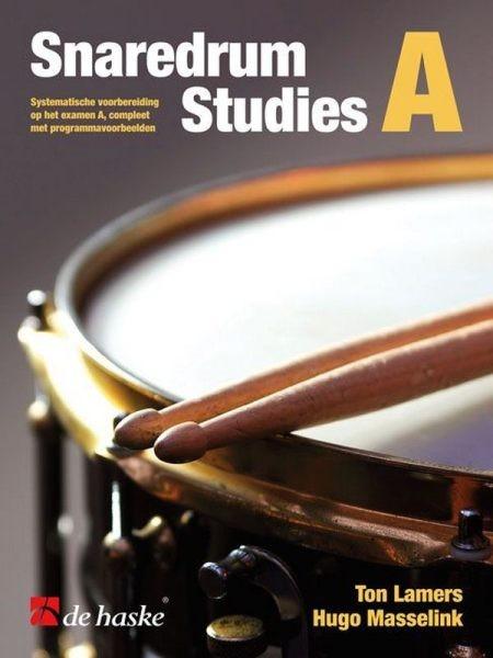 Lamers Ton + Masselink Hugo: SNARE DRUM STUDIES A