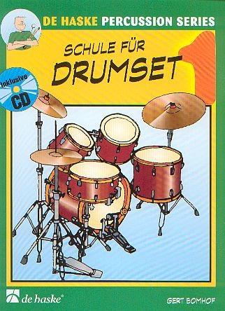 Bomhof, Gert: Schule für Drumset 1