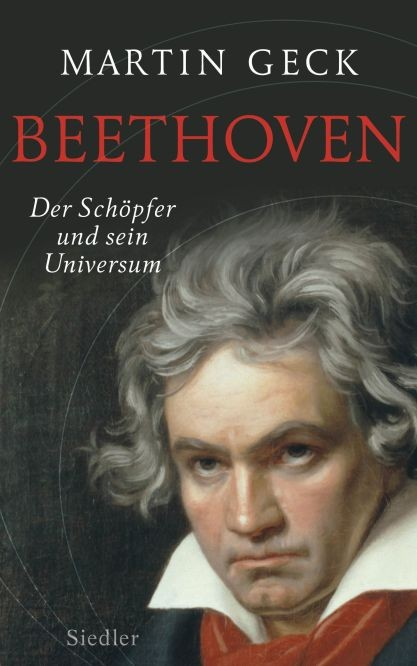 Geck, Martin: Beethoven